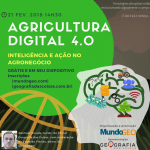 Agricultura Digital 4.0: Inteligência e Ação no Agronegócio