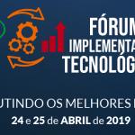 Fórum de Implementação Tecnológica UDOP | Moderação Controladoria & Tecnologia da Informação
