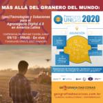 ForoMundoUNIGIS 2020 | Más allá del granero del mundo: nuevas (geo)Tecnologías y soluciones para el Agronegocio Digital 4.0 en America Latina