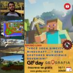 [GIS Day 2020]Você joga SimCity, Minecraft...? Seus gestores municipais deveriam!